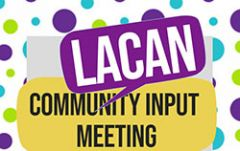 LACAN Community Input Meeting