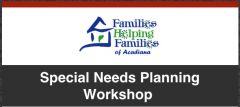Special Needs Planning Workshop